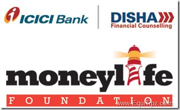 MoneyLife foundation, ICICI Bank, Disha Financial Consulting